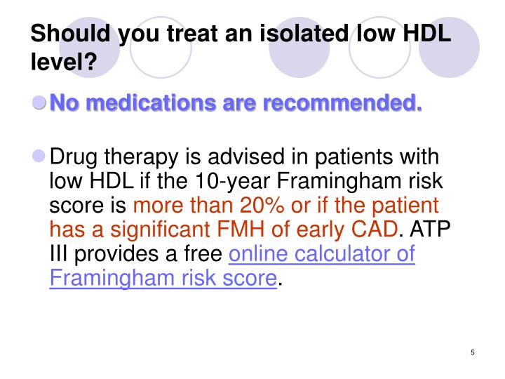 Should you treat an isolated low HDL level?