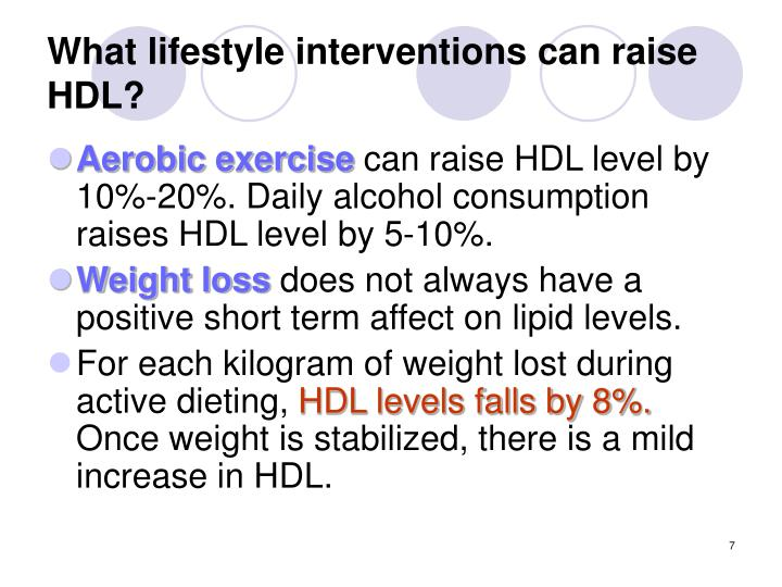 What lifestyle interventions can raise HDL?