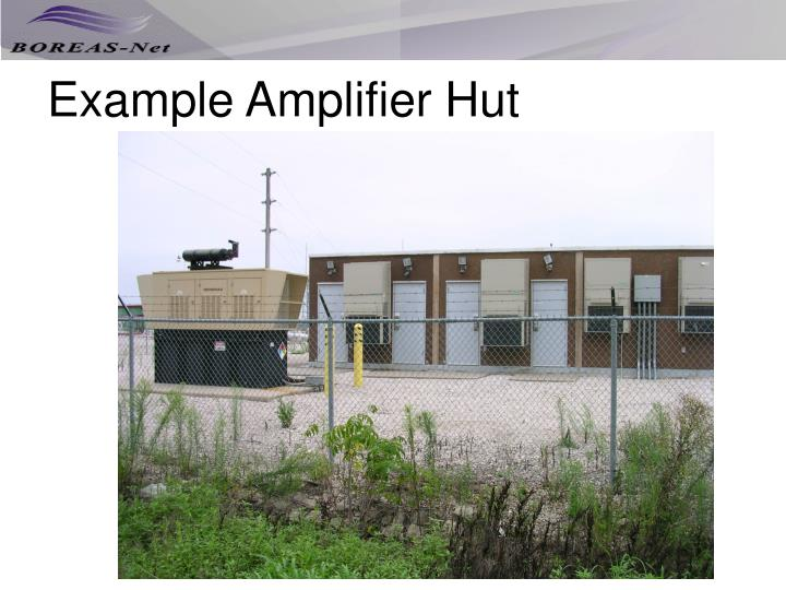 Example Amplifier Hut