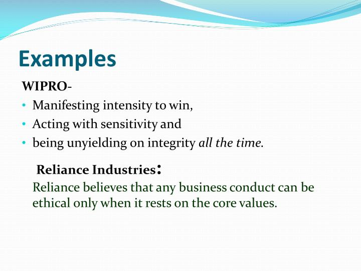 wipro business ethics It major wipro understands clearly the difference between a bribe and  the  company's code of business conduct and ethics, posted on its.