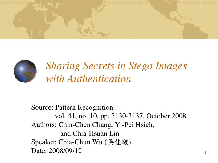 Sharing secrets in stego images with authentication