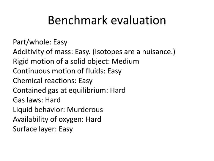 Benchmark evaluation