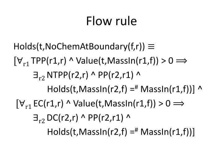 Flow rule