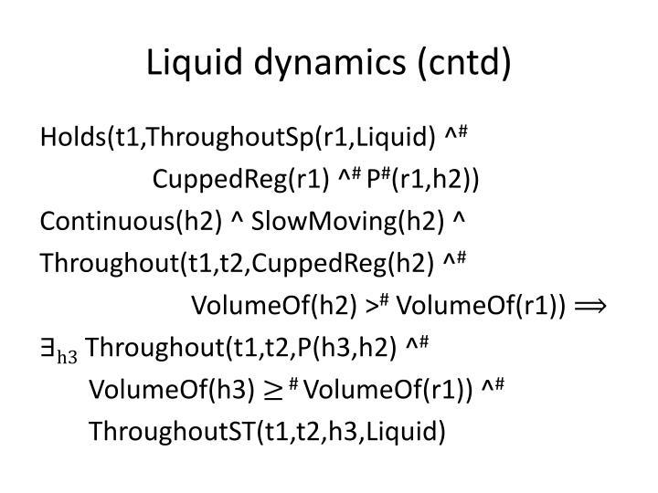 Liquid dynamics (cntd)