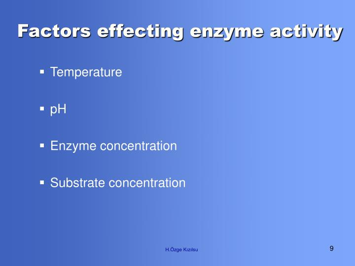 Factors effecting enzyme activity