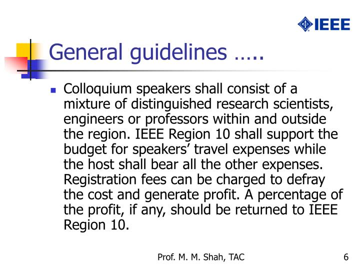 General guidelines …..