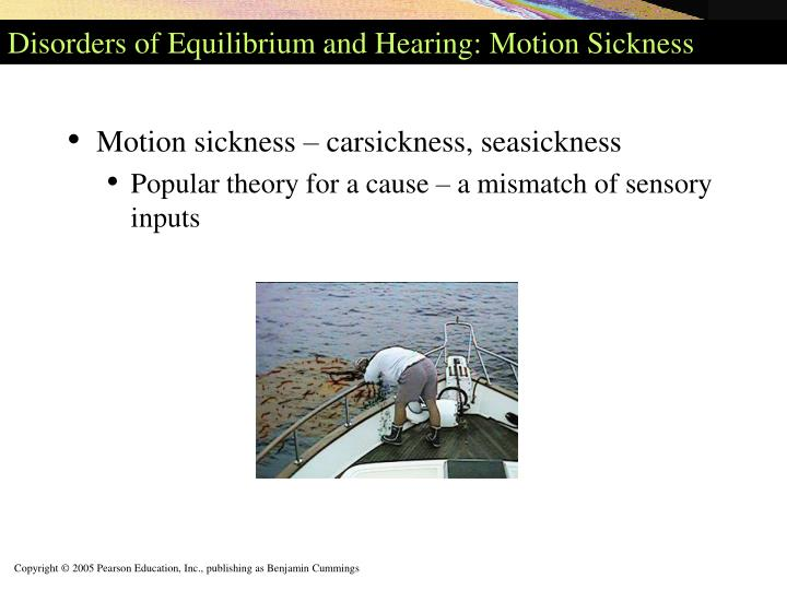 Disorders of Equilibrium and Hearing: Motion Sickness