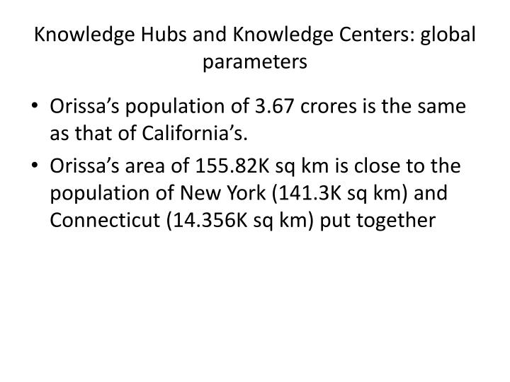 Knowledge Hubs and Knowledge Centers: global parameters