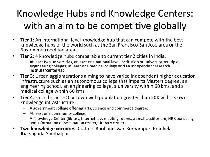 Knowledge Hubs and Knowledge Centers: with an aim to be competitive globally