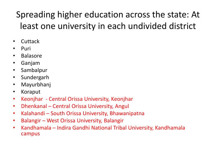 Spreading higher education across the state: At least one university in each undivided district