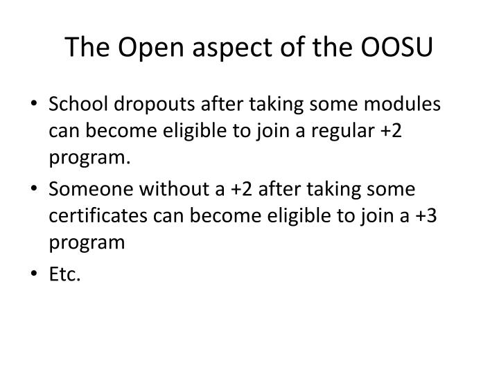 The Open aspect of the OOSU