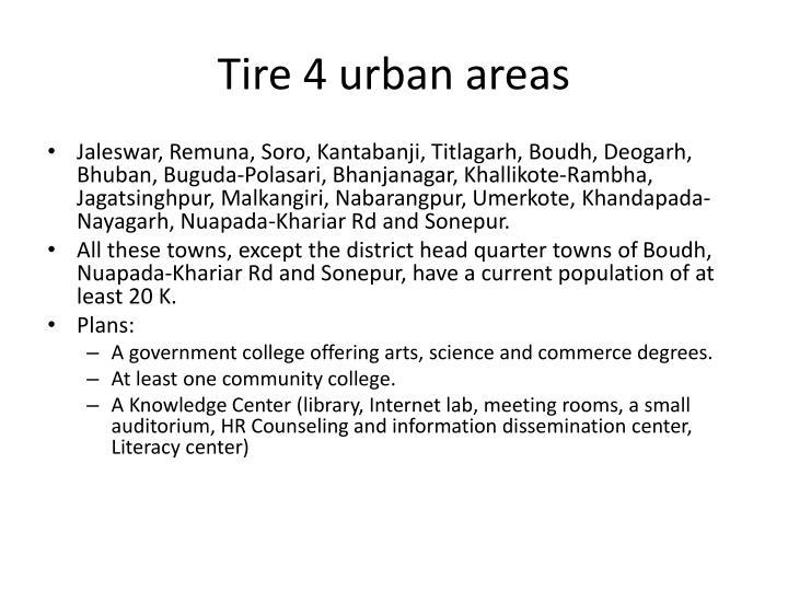 Tire 4 urban areas