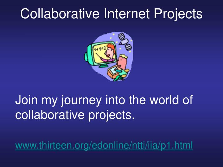 Collaborative internet projects