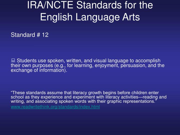 IRA/NCTE Standards for the English Language Arts