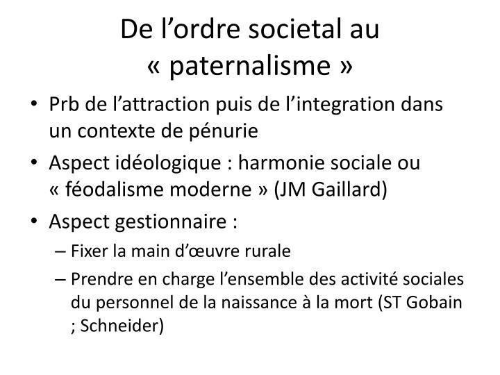 De l'ordre societal au «paternalisme»