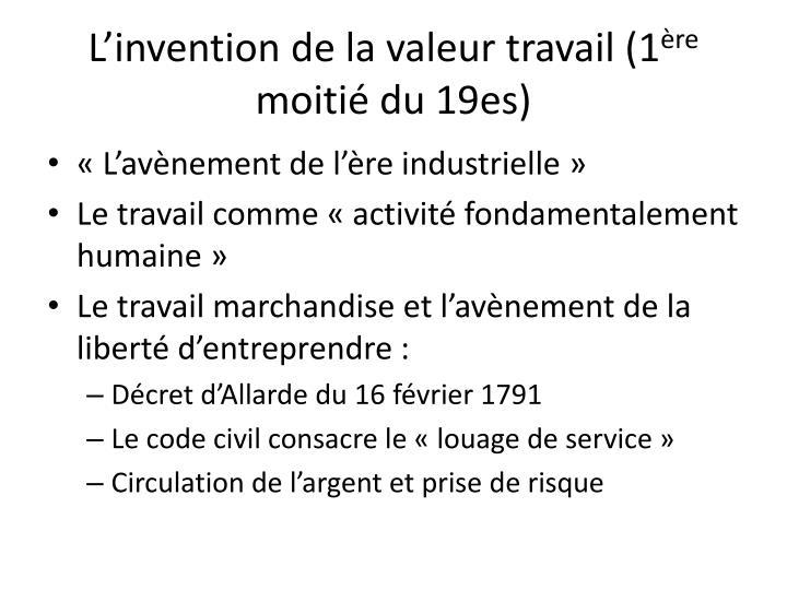 L'invention de la valeur travail (1