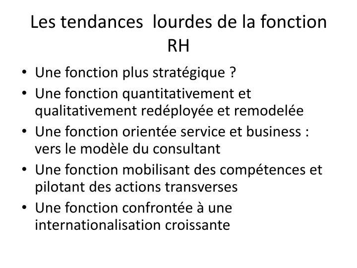 Les tendances  lourdes de la fonction RH
