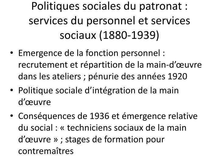Politiques sociales du patronat : services du personnel et services sociaux (1880-1939)