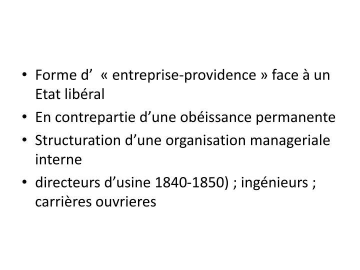 Forme d' «entreprise-providence» face à un Etat libéral