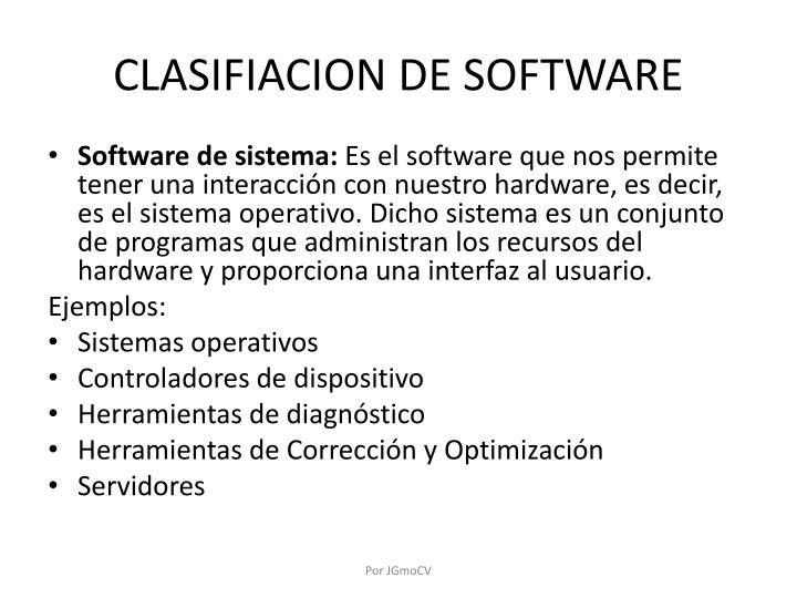 CLASIFIACION DE SOFTWARE