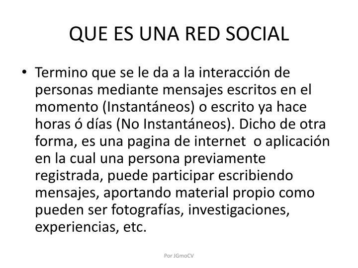 QUE ES UNA RED SOCIAL