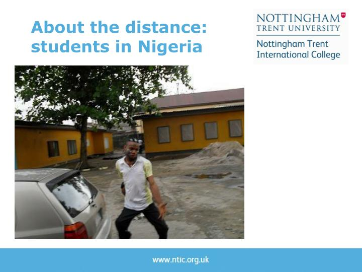 About the distance: students in Nigeria
