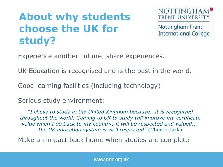 About why students  choose the UK for study?
