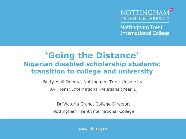 Going the distance nigerian disabled scholarship students transition to college and university