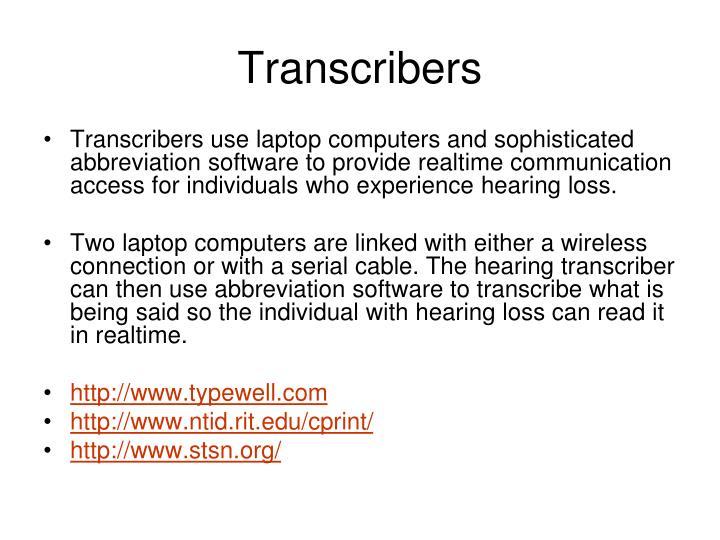 Transcribers