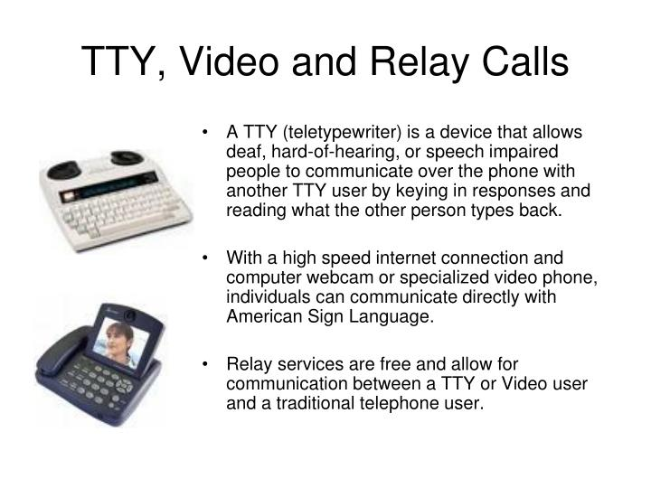 TTY, Video and Relay Calls