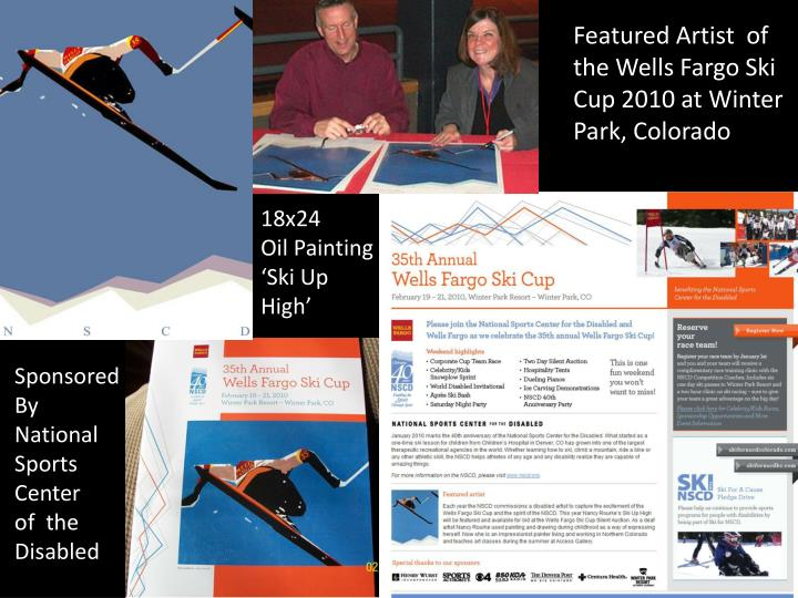 Featured Artist  of the Wells Fargo Ski Cup 2010 at Winter Park, Colorado