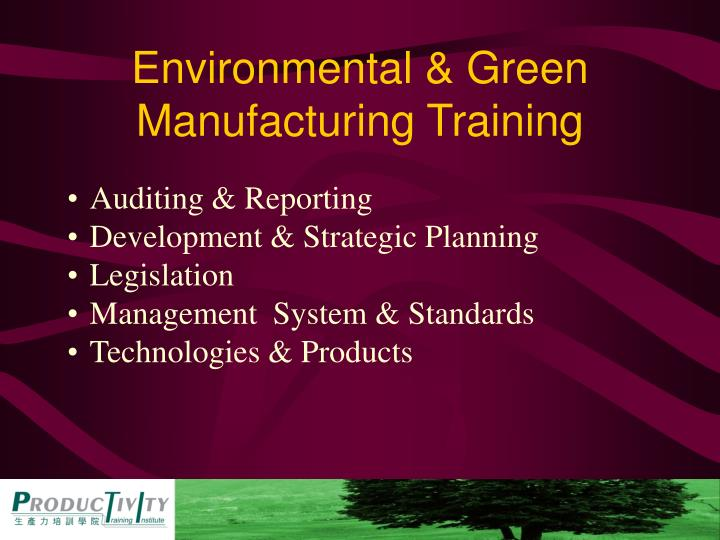 Environmental & Green Manufacturing Training