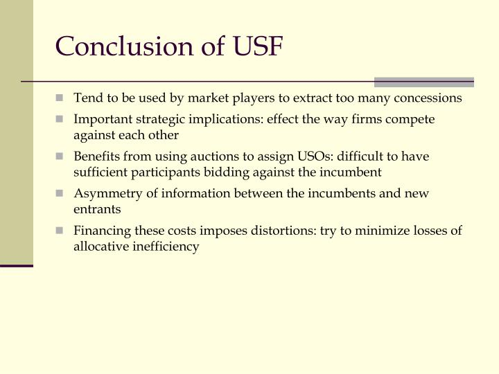 Conclusion of USF