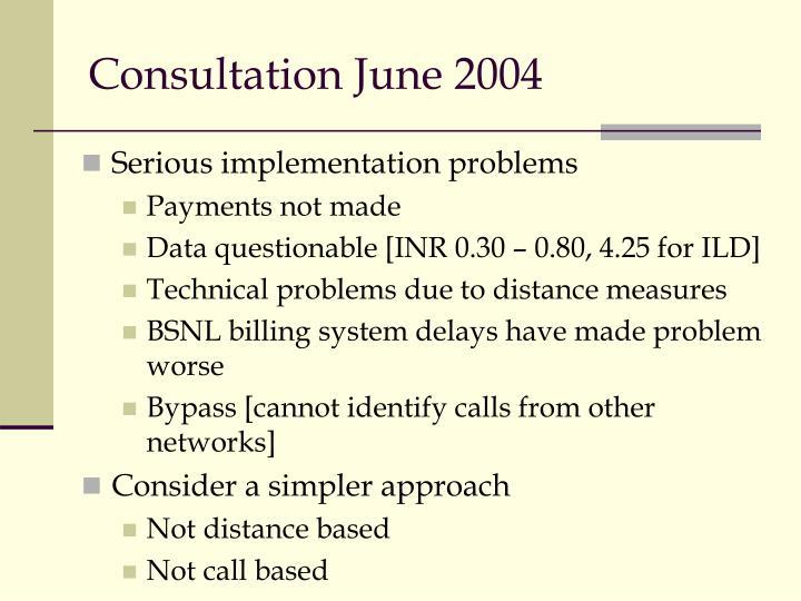 Consultation June 2004