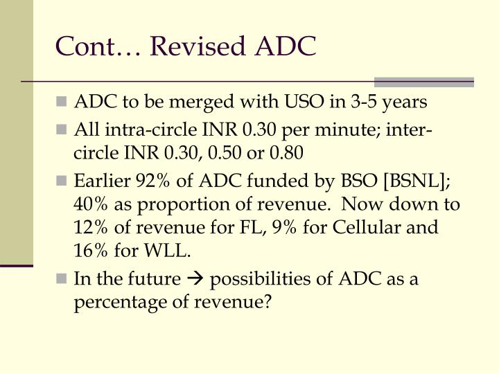 Cont… Revised ADC