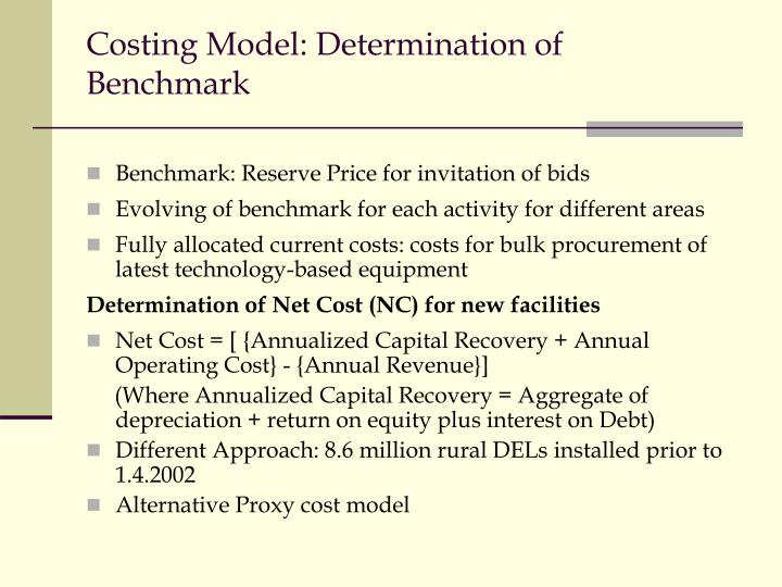 Costing Model: Determination of Benchmark