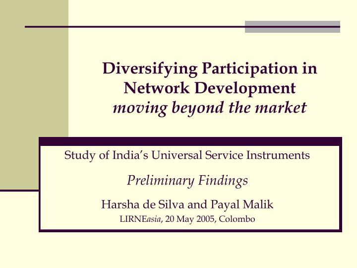 Diversifying participation in network development moving beyond the market