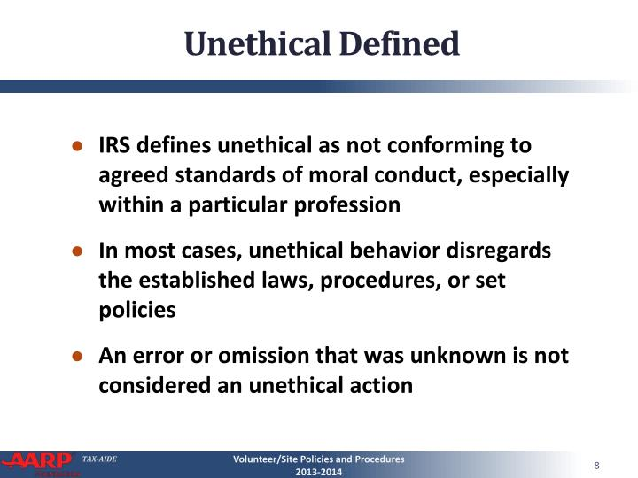 Unethical Defined