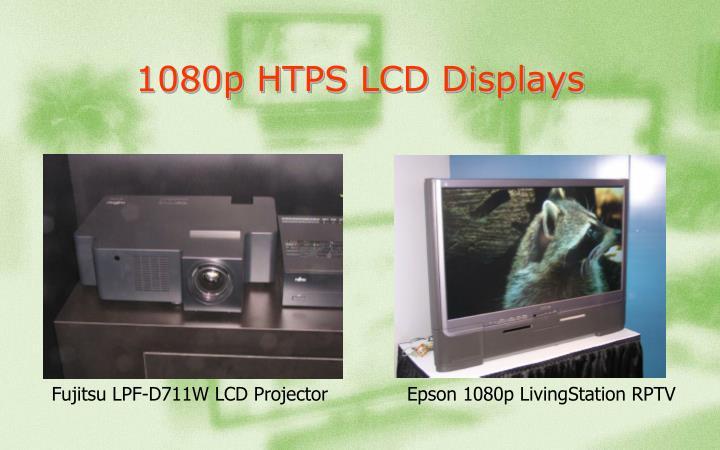 1080p HTPS LCD Displays