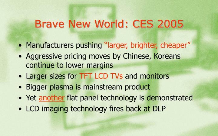 Brave New World: CES 2005