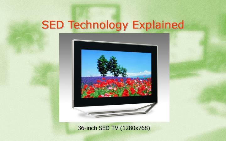 SED Technology Explained