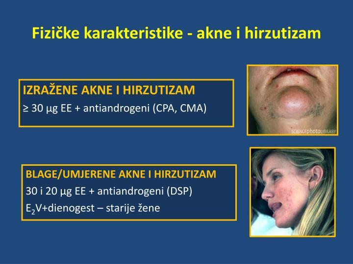 Fizičke karakteristike - akne i