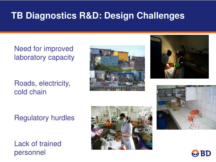 TB Diagnostics R&D: Design Challenges