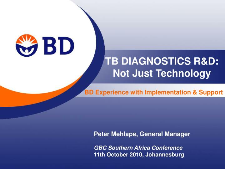Tb diagnostics r d not just technology