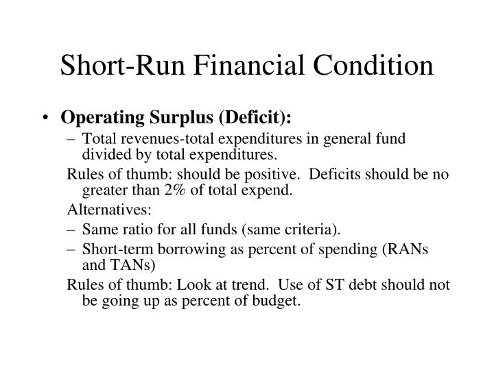 Short-Run Financial Condition