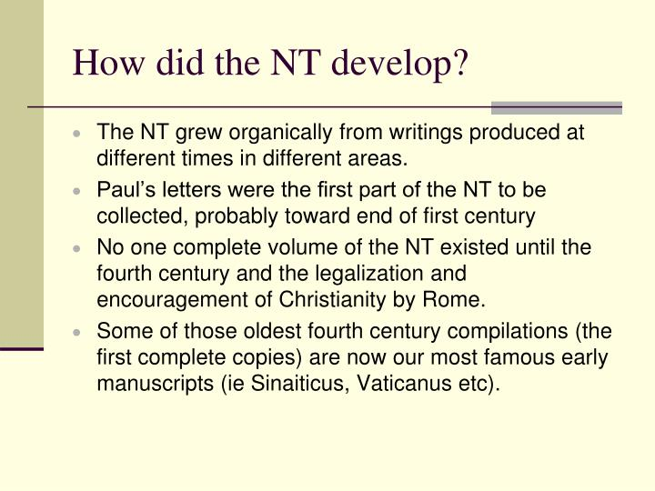 How did the NT develop?