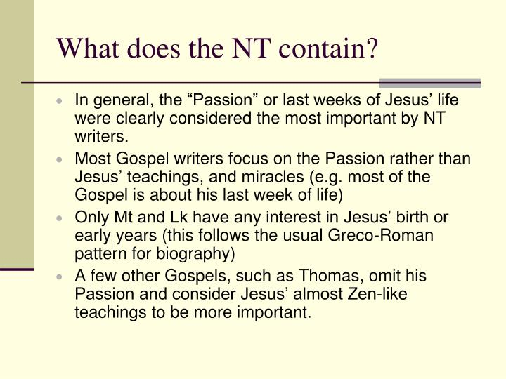 What does the NT contain?