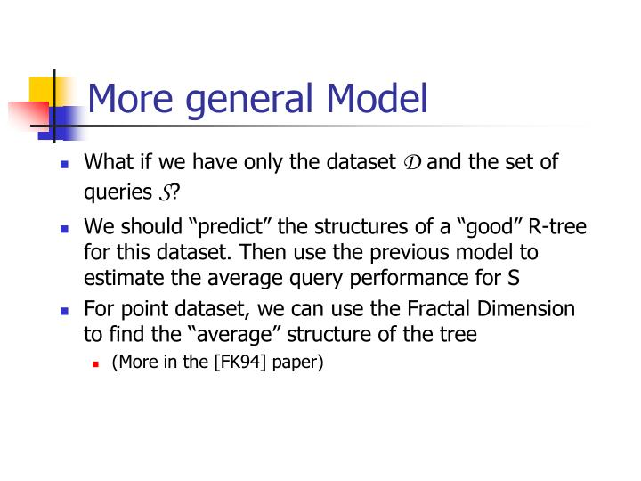 More general Model