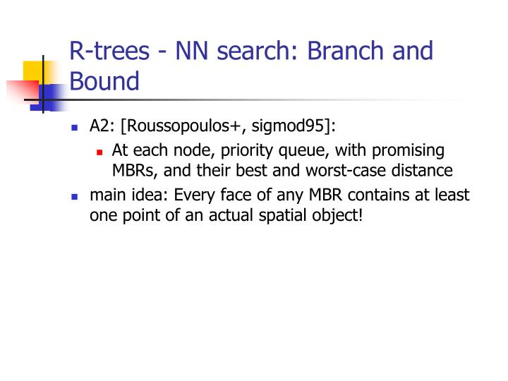 R-trees - NN search: Branch and Bound