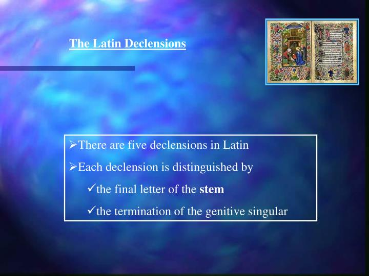The Latin Declensions